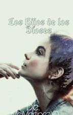 Los hijos De Los Dioses: La Guerra Final by MeiMartinezXD