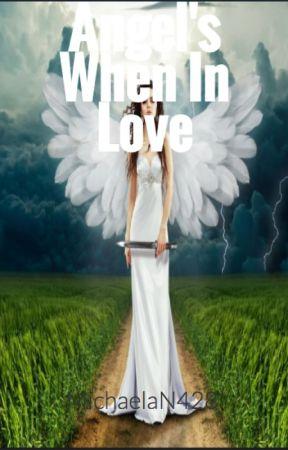 Angel's When In Love by MichaelaN428