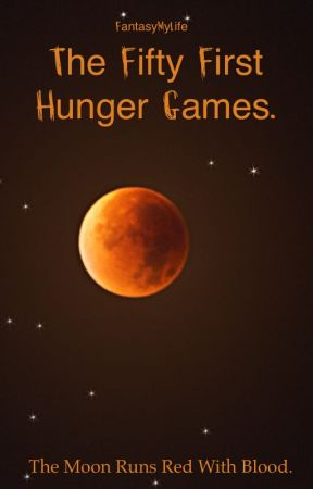 The 51st Annual Hunger Games by FantasyMyLife