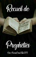 Recueil de Prophéties by AuroraCerineFalm309
