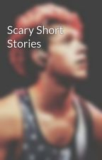 Scary Short Stories by Wafiqa100