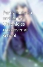 Percy Jackson and Kane Chronicles crossover at school by mistpixie