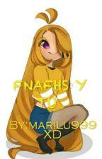 fnafhs y tu  by marilu999XD