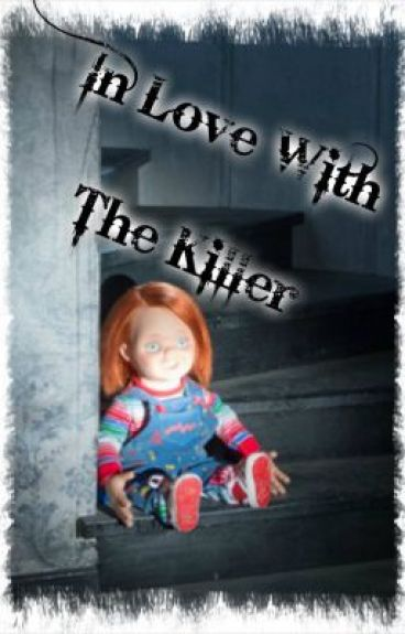 In Love With The Killer