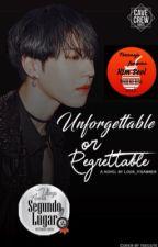 Unforgettable or Regrettable?•KimYuGyeom• {Versión en Español}[COMPLETADA] by Look_itsAmber