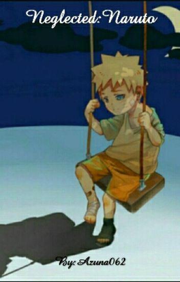 Neglected:Naruto - T M O - Wattpad