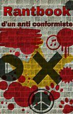Rantbook d'un anticonformiste by KiraHidarime