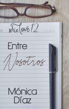 Entre nosotros (12)  by MnicaDazOrea