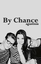 By Chance by agustinm