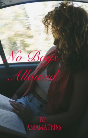 No Boys Allowed  by Asyawatkins