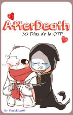 AfterDeath [30 días de la OTP] by FrankRiver09