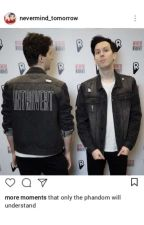 MORE Moments That Only The Phandom Will Understand  by NEVERMIND_tomorrow