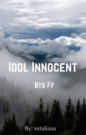 Idol Innocent ( bts ff ) j.jk by xxtaliaaa