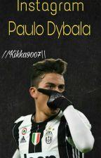 Instagram||Paulo Dybala by Kikka9007