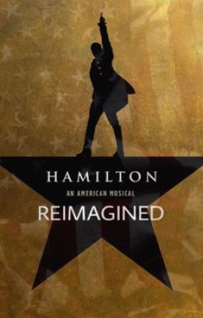 Hamilton: The Musical-Reimagined  by 24mull