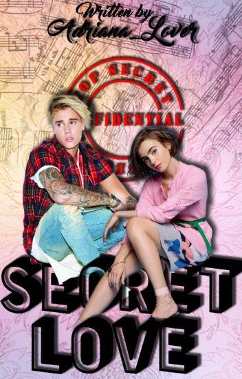 Secret Love ~ Justin Bieber Fanfiction (German)