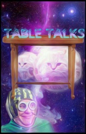 Table Talks by t-a-b-l-e