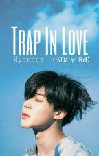 Trap In Love (Jimin x Reader)  by Hyennaa