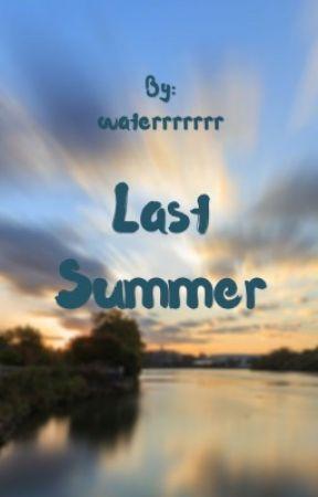 Last summer by waterrrrrrr