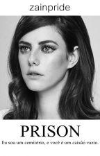 PRISON » zjm by zayneck