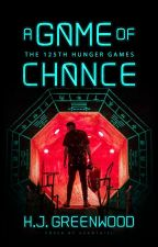 A Game of Chance [THG Fanfic] by Azanthiel