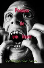 Poesias de um louco by rodrigosantana900