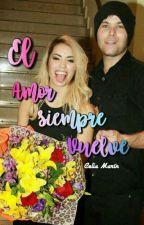 El amor siempre vuelve by celia_blue