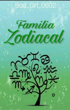 Familia Zodiacal by Bad_Girl_0602