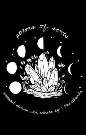 Poems of Sorts by arcthunda