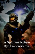 A Spartans return(A Halo and Red Vs Blue crossover) by EmperorRevan