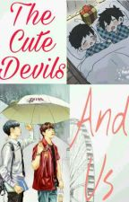 The Cute Devils and Us by kaisoo1288kaisoo