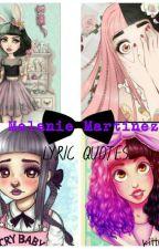 Melanie Martinez Lyrics and Quotes by kittykitkat11