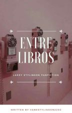 Entre Libros - LS (OS)  by VaneStylinson2202