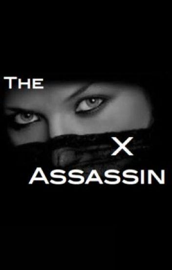 The X Assasin
