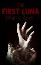 The first Luna by trinity_skye_