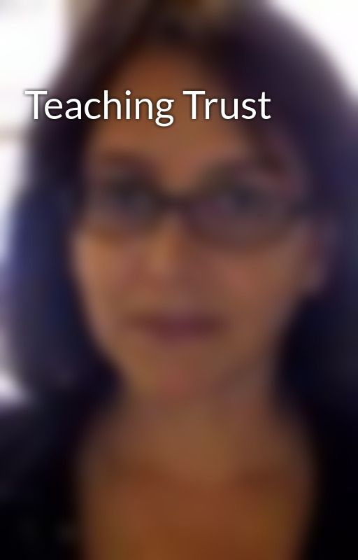 Teaching Trust by RLimoncelli