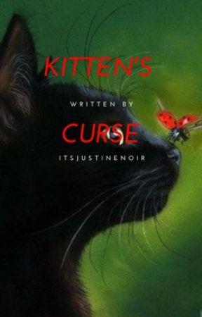 Kitten's Curse by ChatonNoir2k04
