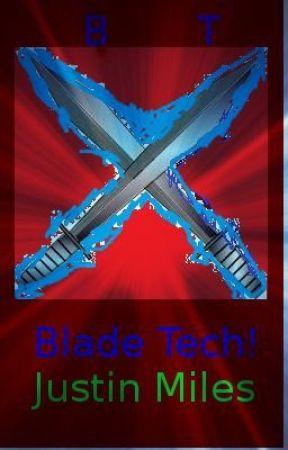 Original Blade Tech (Book One) by Doctorchild