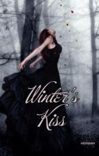Winter's Kiss {#2 Saviour Trilogy} by vulturemonem