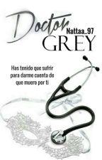 Doctor Grey. by nattaa_97