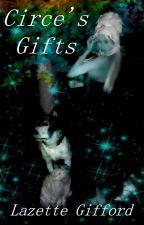 Circe's Gifts by zetteG