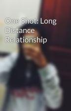 One Shot: Long Distance Relationship by FthLxndr