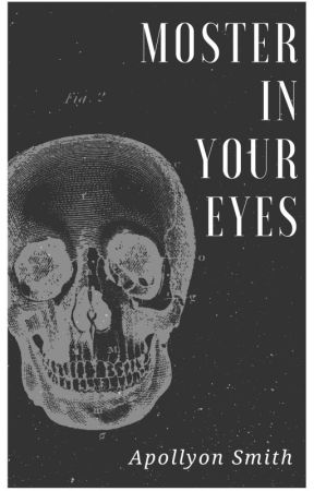 Monster In Your Eyes by it_was_never_a_phase