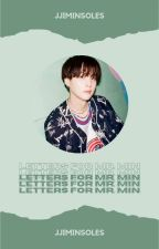 Letters for Mr. Min / Sope by jjiminsoles