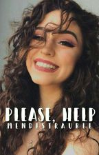 Please, Help- Shawn.M by mendestrauble