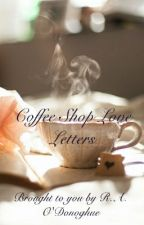 Coffee Shop Love Letters by captainswan_princess