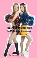 Boarding The Hell Train to McKenzie Academy by LetsGoOutWithABang