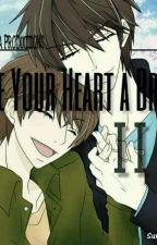 Give Your Heart A Break Libro II (mini one-shots) by DOITONODERA