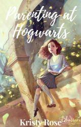 Parenting at Hogwarts by DemonWeirdUnicorn
