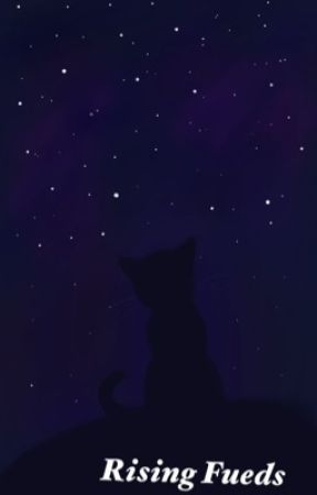 Warrior Cats: Rising Fued by trickassbish